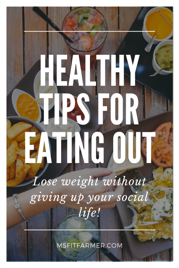 Healthy Tips for Eating Out While Dieting