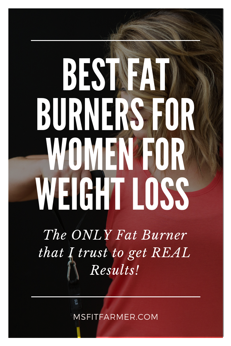 Best Fat Burners For Women S Weight Loss Ms Fit Farmer