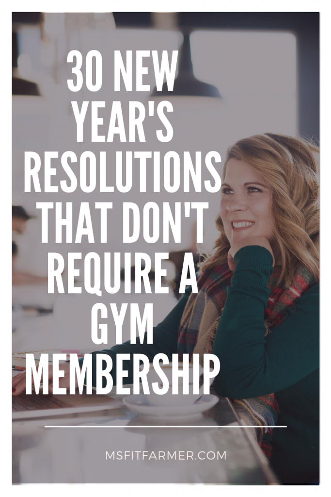 New Year's Resolutions that Don't Require a Gym Membership