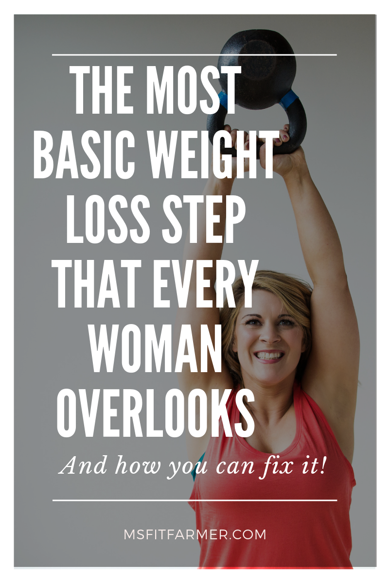The Most Basic Step to Weight Loss That EVERYONE Forgets!