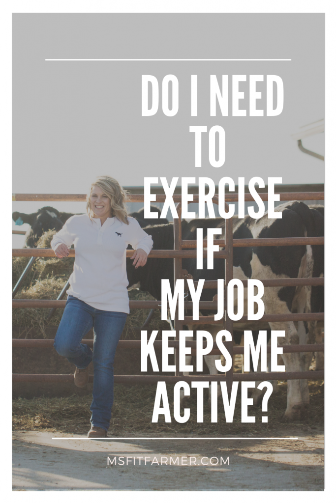 The Importance of Exercise Even With A Physically Active Job