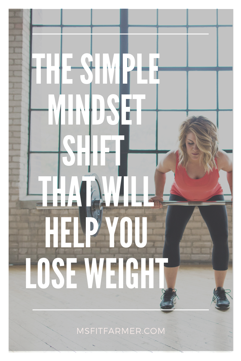 Weight loss is as much of a mental battle as it is physical. That\'s why, I\'m sharing the simple mindset shift that will help you lose weight more easily! I will admit- being intentional with your mindset is not a primary focus of most popular diet plans these days; but it\'s definitely worth it for you to devote a little time + attention toward developing a healthy mindset around weight loss. It will have a lasting impact on your weight loss results- that much I can promise you! #mindset