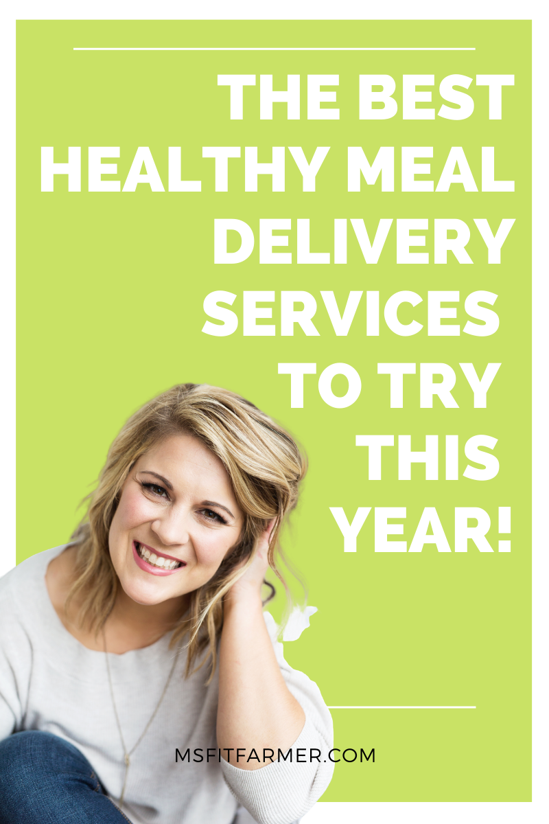 The Best Healthy Meal Delivery Services to Try This Year!