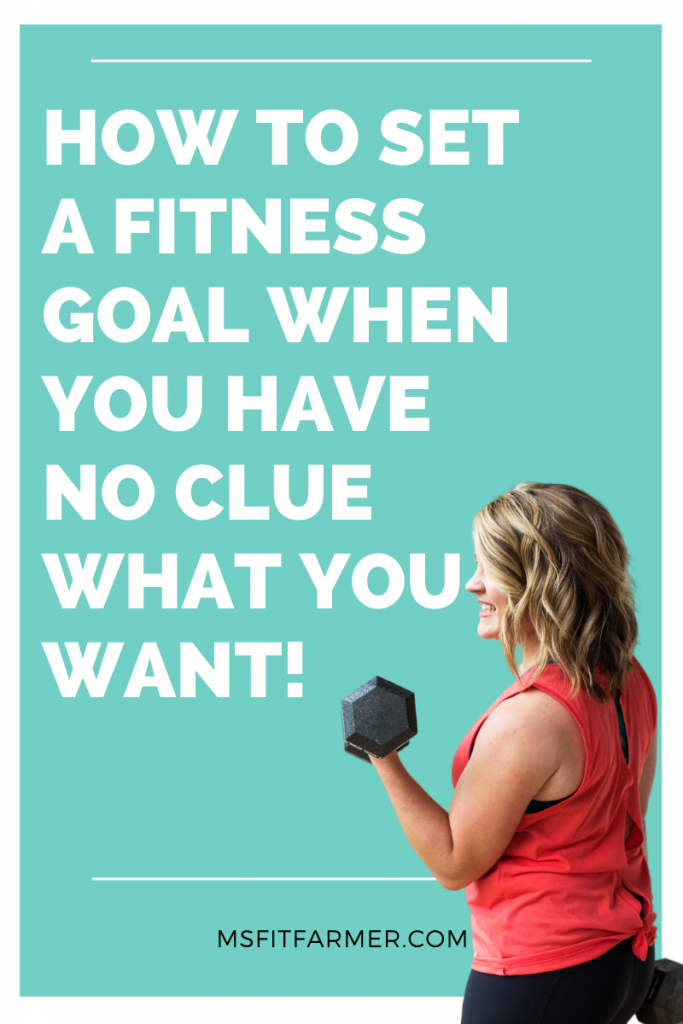 how to set a goal when you're unsure of what you want